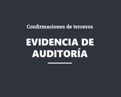 Evidencia de auditoria mediante confirmaciones de terceros