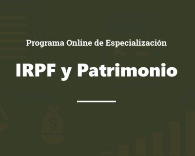 Programa Online de Especialización Profesional en IRPF e Impuesto sobre el Patrimonio