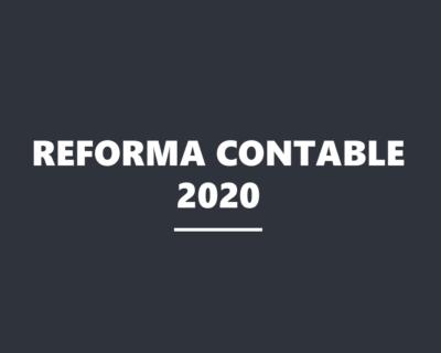 Reforma contable 2020
