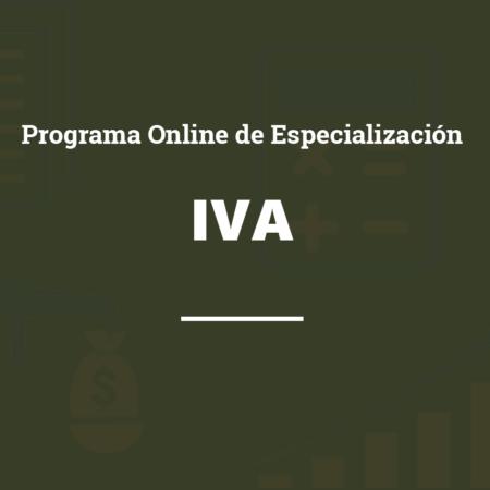 Programa Online de Especialización Profesional en el Impuesto sobre el Valor Añadido (IVA)
