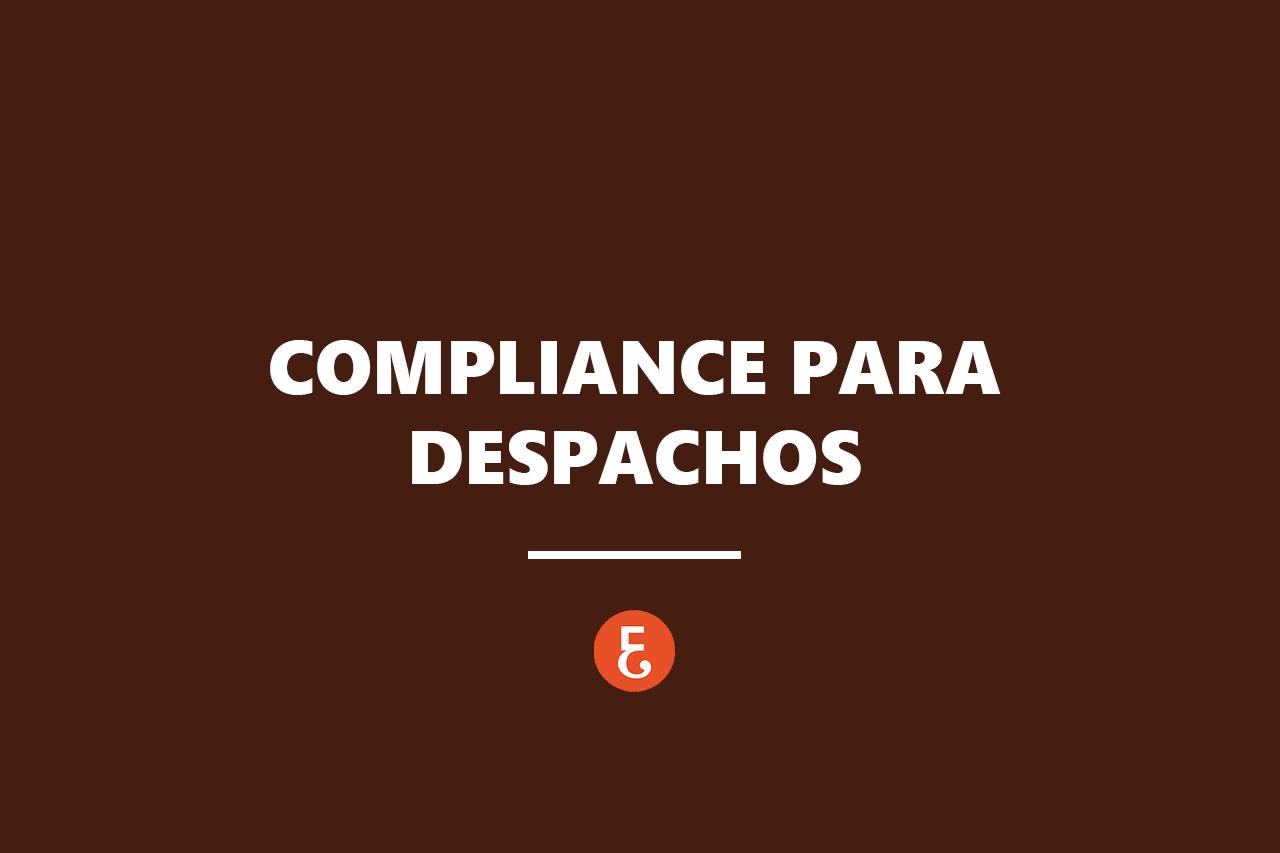 COMPLIANCE DESPACHOS