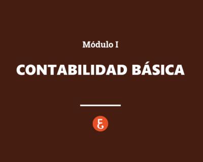 Contabilidad básica – Módulo I