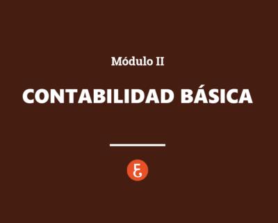 Contabilidad básica – Módulo II
