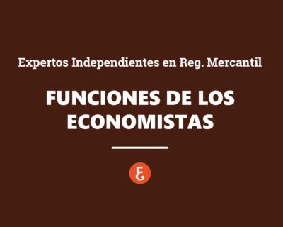 Funciones de los Economistas como Expertos Independientes en el Registro Mercantil
