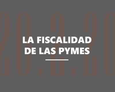 La fiscalidad de las PYMES