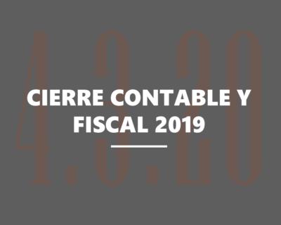 Cierre contable y fiscal del ejercicio 2019