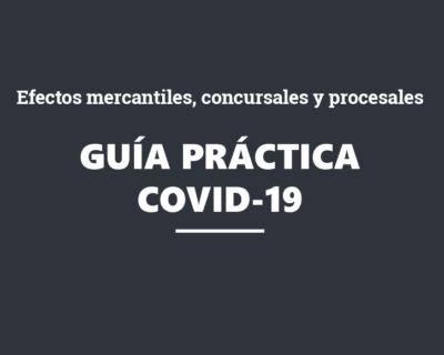 WEBINAR GRATUITO: Guía práctica sobre el COVID-19.  Efectos mercantiles, concursales, procesales y sobre los contratos