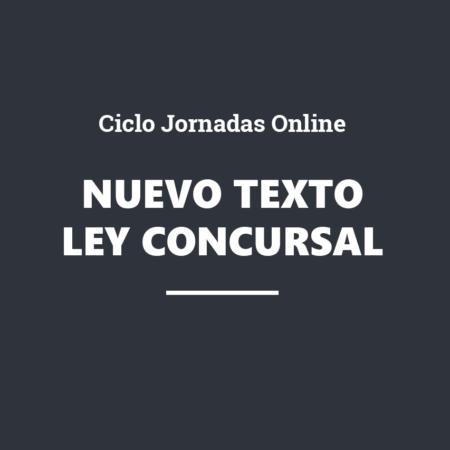Ciclo Jornadas Online. El nuevo texto refundido de la Ley Concursal