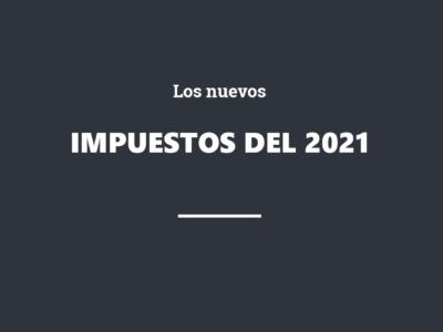 Webinar Los nuevos impuestos del 2021