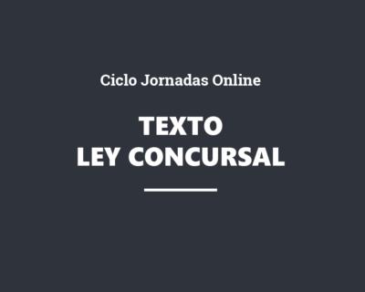 Ciclo Jornadas Online. Texto refundido de la Ley Concursal