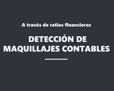 Detección de maquillajes contables a través de sus ratios financieros