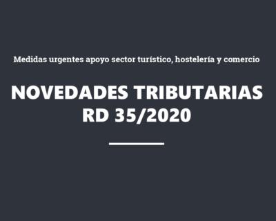 Novedades tributarias RD Ley 35/2020 –  Medidas urgentes apoyo sector turístico, hostelería y comercio