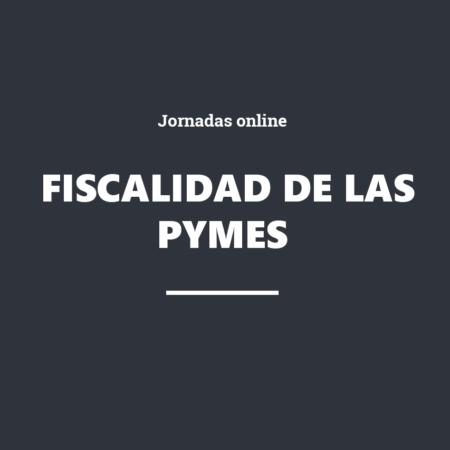Fiscalidad de las PYMES