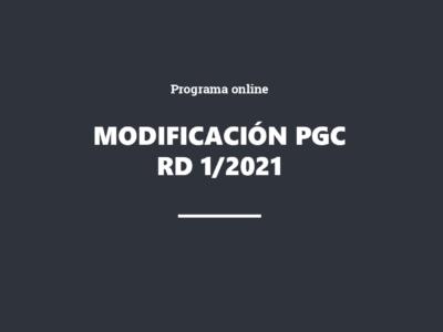 Aspectos relevantes de la modificación del Plan General de Contabilidad (RD 1/2021, de 12 de enero de 2021)