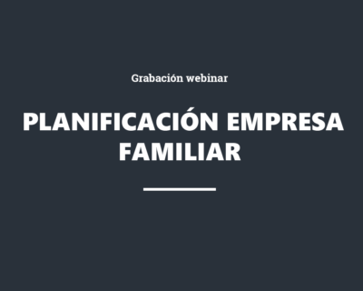 GRABACIÓN: Planificación de la empresa familiar