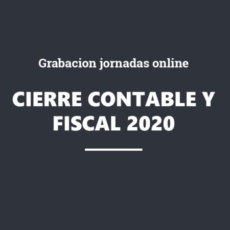 GRABACIÓN Jornadas Online – Cierre contable y fiscal 2020