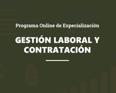 Programa Online de Especialización en Gestión Laboral y Contratación