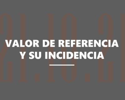 El nuevo valor de referencia y su incidencia en el sistema fiscal español
